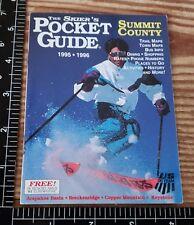 1995/96 48P SKIER GUIDE OF THE SUMMIT ARAPAHOE, COPPER, KEYSTONE, & BRECKENRIDGE