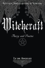 NEW - Witchcraft: Theory and Practice by de Angeles, Ly