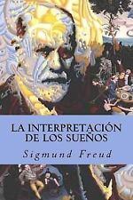 La Interpretación de Los Sueños by Sigmund Freud (2017, Paperback)