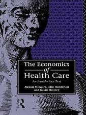 Economics of Health Care, Henderson John & Mcguire, Alastair & Mooney Gavin BOOK
