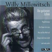 """WILLY MILLOWITSCH """"Die goldenen Jahre"""" CD NEU & OVP 12 Tracks Compilation"""