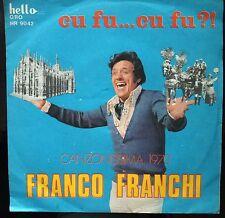 Franco Franchi-Cu Fu... Cu Fu?!/Ti Voglio Bene! 45 giri EX/EX Canzonissima 1970