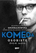 KOMEDA.Osobiste życie jazzu - M.Grzebalkowska Poliish Jazz Books