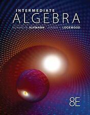 Intermediate Algebra by Joanne S. Lockwood and Richard Aufmann (2012,Hardcover)