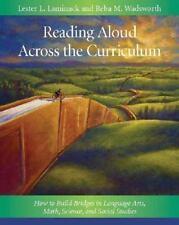 Reading Aloud Across the Curriculum: How to Build Bridges in Language Arts, Mat