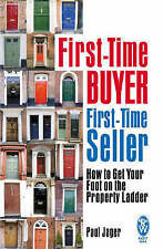 Very Good, First-Time Buyer: First-Time Seller: How to Get Your Foot on the Prop