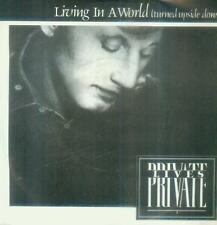 "7"" Private Lives/Living In A World (Turning Upside Down) D"