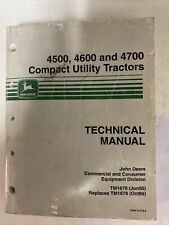 John Deere Tm1679 June 00 45004600 Amp 4700 Compact Utility Tractors Tech Man