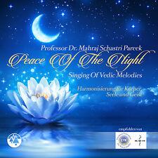 Vedische CD Peace Of The Night von Dr.Mahraj Nandlal Schastri Pareek