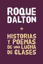 Historias y Poemas de una lucha de clases / Stories and Poems of a Class Stru...