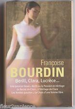 Françoise Bourdin 6 Romans Berill, Clara, Lucrèce...