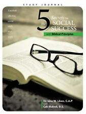 The 5 Secrets to Social Success with Biblical Principles (Paperback or Softback)