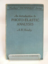 AN INTRODUCTION TO PHOTO-ELASTIC ANALYSIS by AW HENDRY 1948 FIRST EDITION