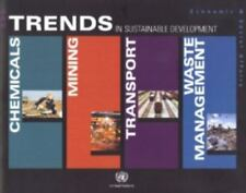 Trends in Sustainable Development: Transport Chemicals Waste Management and Mini