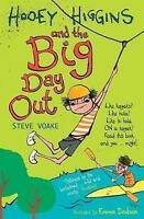 Hooey Higgins and the Big Day Out [Paperback] by Voake, Steve ( Author ), Voake,