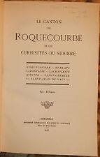 GAUTRAND. LE CANTON DE ROQUECOURBE ET LES CURIOSITES DU SIDOBRE. 1921. RARE.