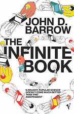 The Infinite Book: A Short Guide to the Boundless, Timeless and Endless, John D.
