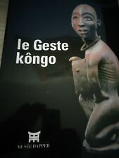 AFRIQUE NOIR LE GESTE KONGO  (ref CA 4 )
