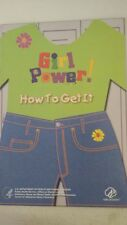 GIRL POWER : HOW TO GET IT