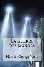 La Guerre des Mondes by H. G. Wells (2016, Paperback)
