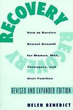 Recovery : How to Survive Sexual Assault for Women, Men, Teenagers, and Their...