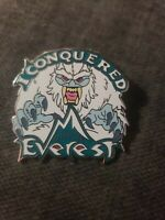 Disney * I CONQUERED EXPEDITION EVEREST * Attraction Pin