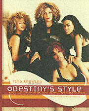 USED (VG) Destiny's Style: Bootylicious Fashion, Beauty, and Lifestyle Secrets f