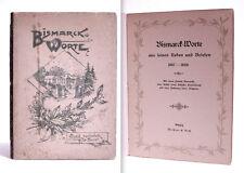BISMARCK WORTE aus feinen reden und briefen 1847-1888 - Leipzig, Meissner & Buch