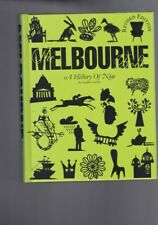 Melbourne: A History of Now - Revised Edition by Maree Coote (Hardback)