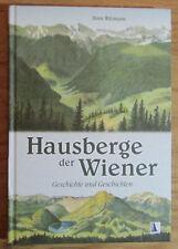 Hausberge der Wiener Geschichte und Geschichten - Hans Witzmann 2013