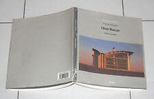 Françoise Fromonot GLENN MURCUTT Opere e progetti - Electa 1996 Architettura