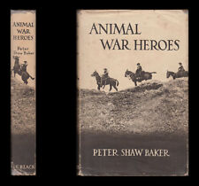 Baker ANIMAL WAR HEROES 1914-1918 - DOGS Cats PIGEONS Rin-Tin-Tin HORSES Mascots
