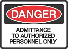 """DANGER ADMITTANCE ONLY  (5 Pack) 3.5"""" x 5"""" Label Sticker Safety Sign Decal"""