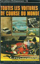 Cahier Echappement Toutes les voitures de course du monde Sport automobile 1978