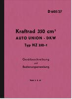 DKW NZ 350-1 Bedienungsanleitung Beschreibung Handbuch Dienstvorschrift D 605/27