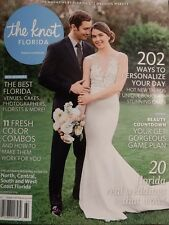 The Knot - Florida - Fall / Winter 2016 Issue - Bridal Magazine