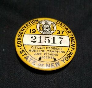 Vintage 1937 NEW YORK STATE CITIZEN HUNTING LICENSE PINBACK. Small holes on pin.