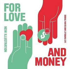 For Love and Money: New Illustration-ExLibrary