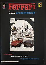 MAGAZINE FERRARI CLUB LUXEMBOURG N 2 1996 (NOT BROCHURE) Édition Limitée
