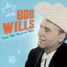 Take Me Back to Tulsa: The Original Columbia Recordings, Vol. 1 by Bob Wills and