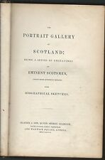 Portrait gallery of scotland being a series of engravings blackie & sons 1833