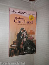 LA MUSICA DEL CUORE Barbara Cartland Harlequin Mondadori 2008 harmony romanzo di
