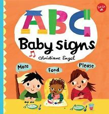 ABC for Me: ABC Baby Signs: Learn Baby Sign Language While You Practice Your ABC