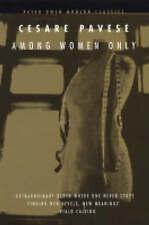 Among Women Only (Peter Owen Modern Classics), Pavese, Cesare, New Book