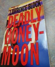 Deadly Honeymoon by Lawrence Block (2003 PB) Very good condition. 1st Edition