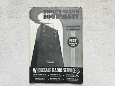 1937 SHORT WAVE HAM RADIO EQUIPMENT CATALOG WHOLESALE SERVICE RARE WITH BONUS!!