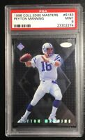 1998 Collector's Edge Masters #S183 Peyton Manning ROOKIE RC PSA 9 Mint /5000