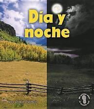 DÂ¡a y noche/ Day and Night (Mi Primer Paso Al Mundo Real - Descubriendo Los Cic