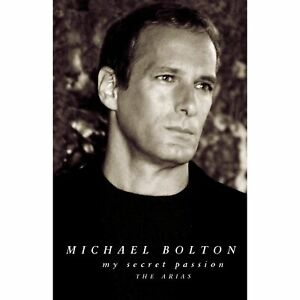 VERY GOOD CD Michael Bolton My Secret Passion: The Arias 1998 American singer