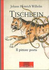 TISCHBEIN, J. H. Wilhelm, Casa di Goethe, 2006 **J95
